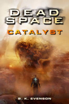 Dead Space - Catalyst av B. K. Evenson (Heftet)