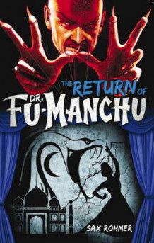 Fu-Manchu: Return of Dr Fu-Manchu (aka the Devil Doctor) av Sax Rohmer (Heftet)