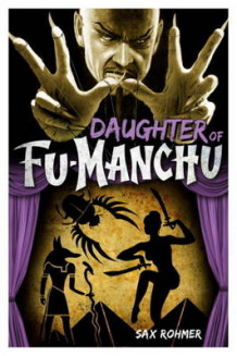 Fu-Manchu: Daughter of Fu-Manchu av Sax Rohmer (Heftet)