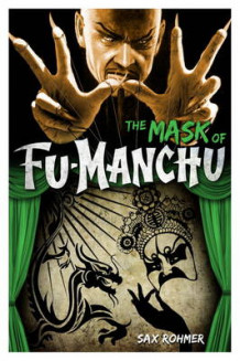 Fu-Manchu - The Mask of Fu-Manchu av Sax Rohmer (Heftet)