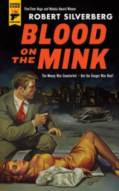 Blood on the Mink av Robert Silverberg (Heftet)