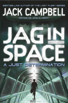 JAG in Space - A Just Determination (Book 1) av Jack Campbell (Heftet)