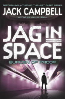 JAG in Space - Burden of Proof (Book 2) av Jack Campbell (Heftet)