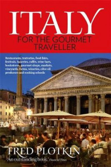 Italy for the Gourmet Traveller av Fred Plotkin (Heftet)