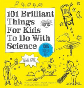 101 Brilliant Things For Kids to do With Science av Dawn Isaac (Heftet)