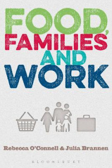 Food, Families and Work av Julia Brannen (Innbundet)