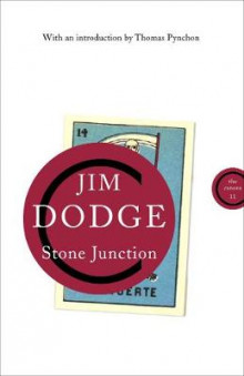 Stone Junction av Jim Dodge (Heftet)