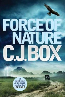 Force of Nature av C. J. Box (Heftet)