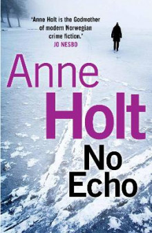 No Echo av Anne Holt (Heftet)