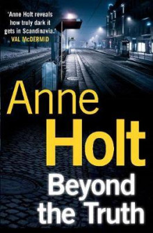 Beyond the truth av Anne Holt (Heftet)