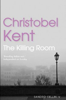The Killing Room av Christobel Kent (Heftet)