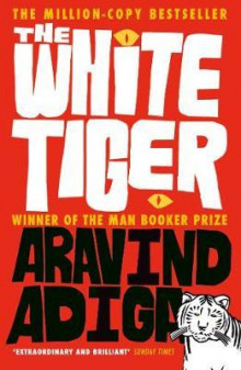 The white tiger av Aravind Adiga (Heftet)