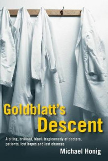 Goldblatt's Descent av Michael Honig (Heftet)