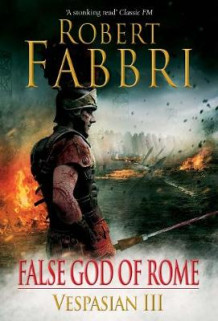 False God of Rome av Robert Fabbri (Innbundet)