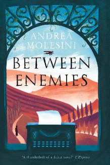 Between Enemies av Andrea Molesini (Heftet)