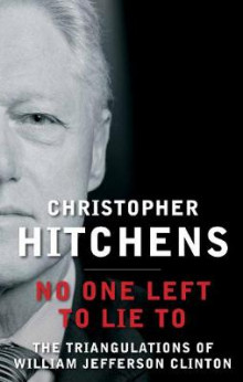 No One Left to Lie to av Christopher Hitchens (Innbundet)