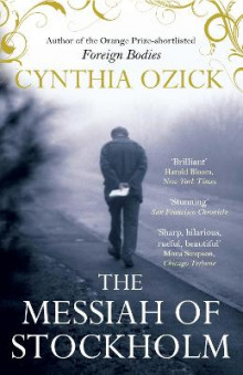 The Messiah of Stockholm av Cynthia Ozick (Heftet)
