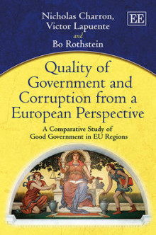 Quality of Government and Corruption from a European Perspective av Nicholas Charron, Victor Lapuente og Bo Rothstein (Innbundet)