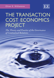 The Transaction Cost Economics Project av Oliver E. Williamson (Heftet)
