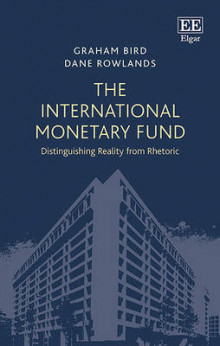 The International Monetary Fund av Graham Bird og Dane Rowlands (Innbundet)