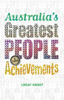 Australia's Greatest People and Their Achievements av Linsay Knight (Heftet)
