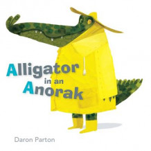 Alligator in an Anorak av Daron Parton (Innbundet)
