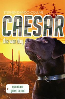 Caesar the War Dog 4 av Stephen Dando-Collins (Heftet)