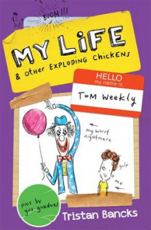 My Life and Other Exploding Chickens av Tristan Bancks (Heftet)