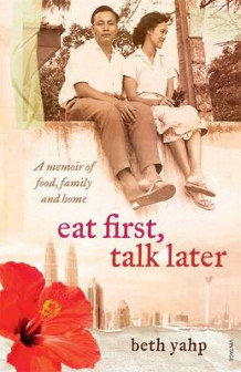 Eat First, Talk Later av Beth Yahp (Heftet)