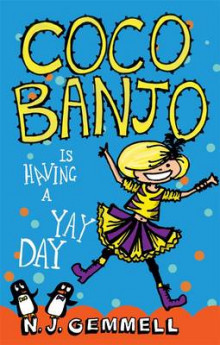 Coco Banjo is Having a Yay Day av N.J. Gemmell (Heftet)