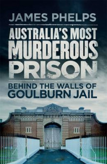 Australia's Most Murderous Prison av James Phelps (Heftet)