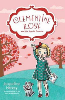 Clementine Rose and the Special Promise 11 av Jacqueline Harvey (Heftet)