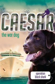 Caesar the War Dog 5 av Stephen Dando-Collins (Heftet)