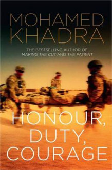 Honour, Duty, Courage av Mohamed Khadra (Heftet)