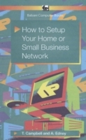 How to Setup Your Home or Small Business Network av T. Campbell og A. Edney (Heftet)