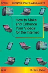 Omslag - How to Make and Enhance Your Videos for the Internet