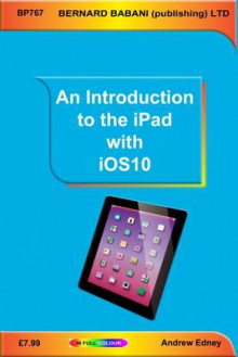An Introduction to the iPad with iOS10 av Andrew Edney (Heftet)