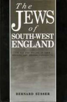 The Jews of South-West England av Bernard Susser (Innbundet)