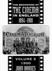 The Beginnings Of The Cinema In England,1894-1901: Volume 5 av Mr John Barnes (Innbundet)