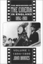 The Beginnings Of The Cinema In England,1894-1901: Volume 1 av Mr John Barnes (Innbundet)