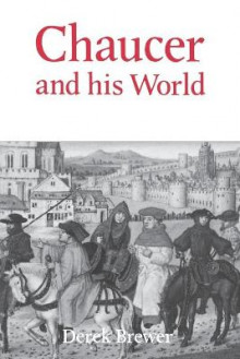 Chaucer and his World av Derek Brewer (Heftet)