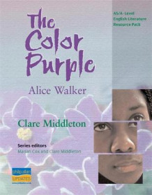 AS/A-Level English Literature: the Color Purple Teacher Resource Pack av Clare MIddleton (Spiral)