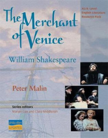 AS/A-Level English Literature: The Merchant of Venice Teacher Resource Pack av Peter Malin (Spiral)