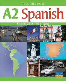 A2 Spanish Teacher Resource Pack av Mike Thacker og Sebastian Bianchi (Spiral)