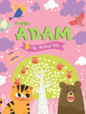 Prophet Adam and Wicked Iblis Activity Book av Saadah Taib (Heftet)