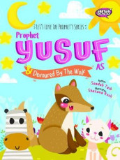 Prophet Yusuf and the Wolf av Saadah Taib (Heftet)