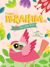 Prophet Ibrahim and the Little Bird Activity Book av Saadah Taib (Heftet)