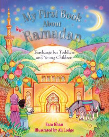 My First Book About Ramadan av Sara Khan (Innbundet)