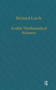 Arabic Mathematical Sciences av Richard Lorch (Innbundet)