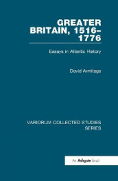 Greater Britain, 1516-1776 av David Armitage (Innbundet)